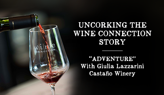 "Uncorking the Wine Connection Story: ""ADVENTURE"""